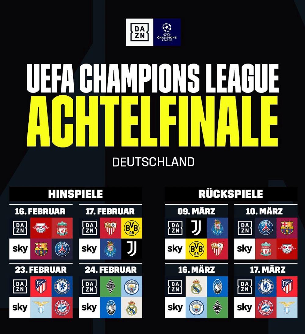 DAZN Champions League Verteilung Achtelfinale